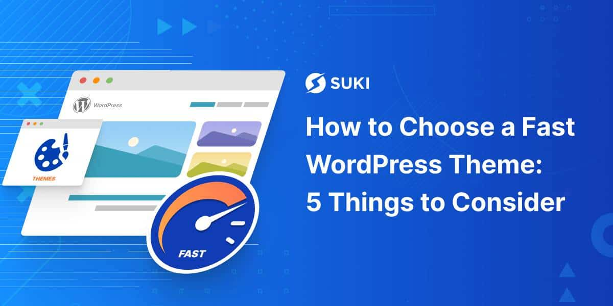how to choose a fast wordpress theme